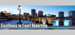 Excellence in Court Reporting